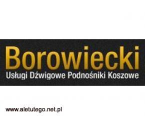 Borowiecki - sprawny podnośnik i fachowa obsługa