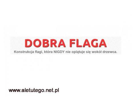 Wytrzymały maszt flagowy zapewni estetykę – Dobra Flaga