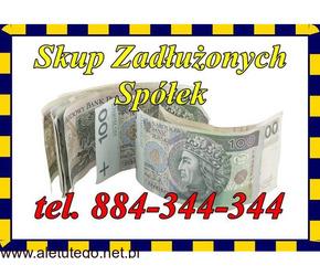 Kupię Zadłużoną Spółkę/Skup/Spółek z długami 884-344-344