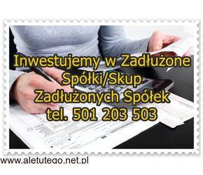 Inwestujemy w Zadłużone Spółki/Skup Zadłużonych Spółek