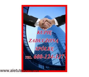 Pomoc Zadłużonym - Restrukturyzujemy i Skupujemy Zadłużone Spółki oraz Działalności Gospodarcze