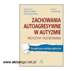 Książki o autyzmie - poznaj na EduKsiegarnia.pl