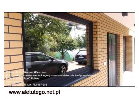 Co na okna na parterze ? Folia z efektem lustra weneckiego Warszawa